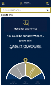 Designer Appliances -Spin to – Win Monthly Promotion (prize valued at $36,000)