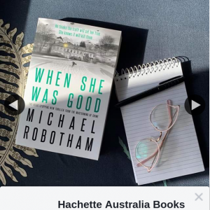 Hachette – Win 1 of 5 Advance Reading Copies of When She Was Good By Michael Robotham