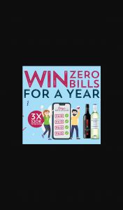 McGuigan Wines – Win Zero Bills for a Year (3 X $20000 Prizes) (prize valued at $60,000)