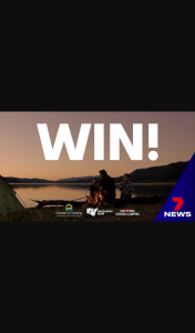 7 News Sydney – Win One of Four NSW Adventure Holidays of a Lifetime