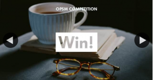 OPSM – Win 2 $50 Book Vouchers and 2 $100 Opsm Glasses Vouchers (prize valued at $300)