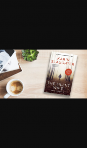 Plusrewards – Win a Copy of The Silent Wife By Karin Slaughter (prize valued at $1,979)