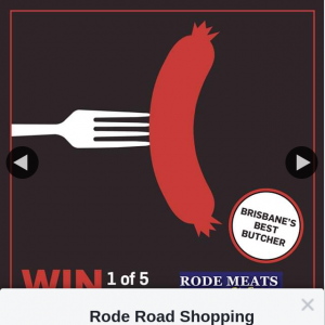 Rode Road Shopping Centre – Win 1 of 5 Rode Meats $40 Gift Vouchers