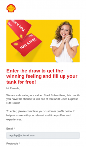 Shell Subscribers – Win One of Ten $250 Coles Express Gift Cards (prize valued at $1)