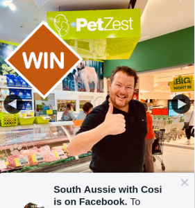 South Aussie With Cosi – Win One of Five $100 Petzest Vouchers