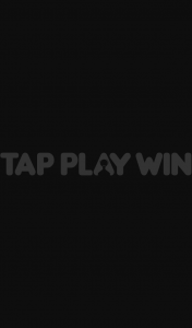 Tap Play – Win an Instant Prize (prize valued at $15,000)