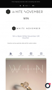 White November – Win a $500 White November Gift Voucher (prize valued at $500)
