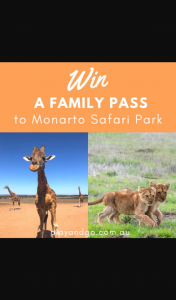Win a Family Pass (2 Adults 3 Children) to Monarto Safari Park