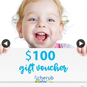 Win a $100 Gift Voucher Cherub Baby (prize valued at $100)