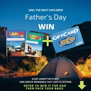 Camps Australia Wide – Win a Father's Day gift