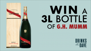 Drinks with Dave – Win a bottle of G.H. Mumm champagne valued at $299