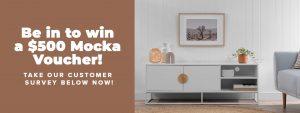 Mocka – Take a customer survey to Win a $500 Mocka voucher