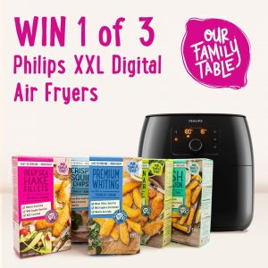 Our Family Table – Win 1 of 3 Philips XXL Digital Air Fryers