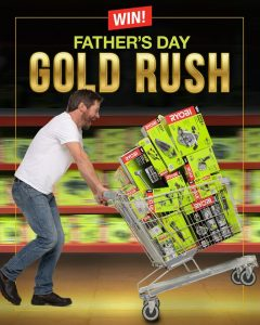 RYOBI – Father's Day Trolley Dash – Win a one minute Bunnings trolley dash shopping spree valued up to $3,000