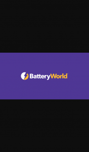 Battery World Membership Req – Spend $100 In-Store & – Win $5000 Minor Prizes (prize valued at $45,000)