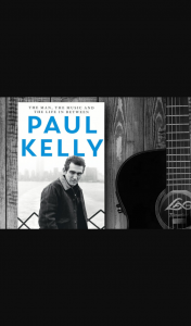 Beat magazine – Win a Copy of The New Paul Kelly Biography Written By His Former Manager Stuart Coupe