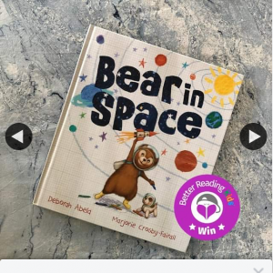 Better Reading Kids – Win One of Five Copies of Bear In Space