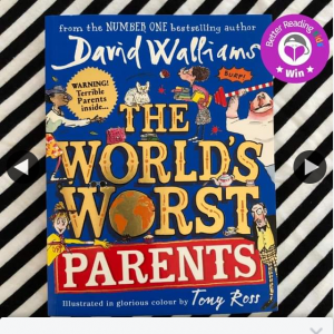 Better Reading Kids – Win One of Five The World's Worst Parents Book Gift Packs