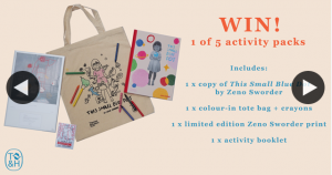 Booktopia – Win We Have Five Beautiful Activity Packs to Give Away to Celebrate The Release of Zeno Sworder's this Small Blue Dot Out August 25th From Thames & Hudson