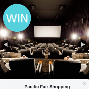 Pacific Fair Shopping Centre – Win a Gold Class Movie Date With Dad this Father's Day