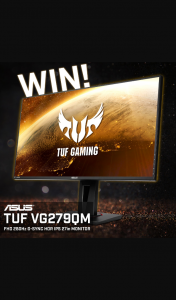 PC Case Gear – Win an Asus Tuf Vg279qm 280hz G-Sync 27″ Monitor (prize valued at $689)