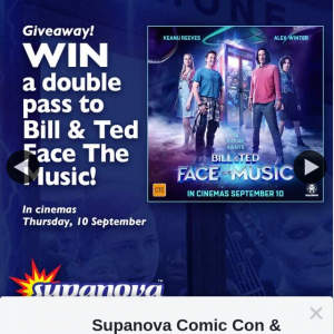 Supanova – Win One of Ten Bill & Ted Face The Music Double Passes