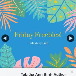 Tabitha Ann Bird Author – Win What Do You Win