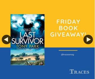Traces magazine – Win a Copy of The Last Survivor