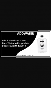 AddWater – Win 3-months Worth of Water In Reusable Bottles Worth Over $200 (prize valued at $200)