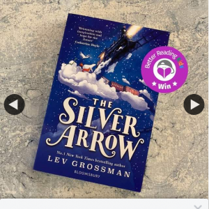 Better Reading Kids – Win One of Five Copies of The Silver Arrow