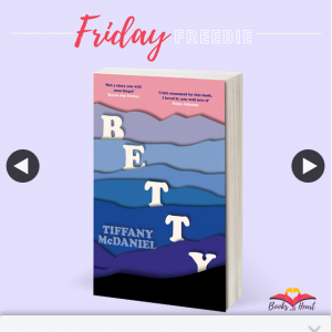 Books With Heart – Win 1 of 5 Copies of Betty By Tiffany Mcdaniel