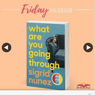 Books With Heart – Win 1 of 5 Copies of What Are You Going Through By Sigrid Nunez
