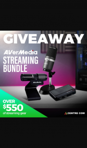 Centre Con – Win a Avermedia Streaming Bundle (prize valued at $550)