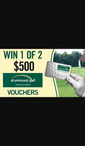 Channel 7 – Sunrise – Win $500 for Dad Spend at Drummond Golf this Father's Day