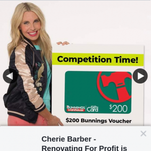 Cherie Barber – Win a $200 Bunnings Gift Card (prize valued at $200)
