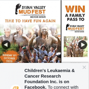 Children's Leukaemia & Cancer Research Foundation Inc – Win a Family Pass to Swan Valley Mudfest on Sunday