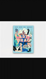 Frankie magazine – Win a Copy of The Art of Drag Book