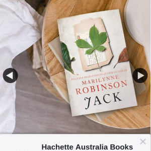 Hachette – Win 1 of 5 Advance Reading Copies of Jack By Marilynne Robinson