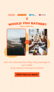 Klook – Win a Great Outdoors Or Wine Dine Holiday