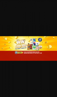 Lactalis Australia – Win $100000 Buy Any 3 Participating Products and Visit Http//cashatmylocal for Your Chance to Win (prize valued at $125,200)