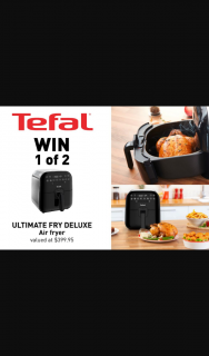 Mouths of Mums – Win 1 of 2 Tefal Ultimate Fry Deluxe Air Fryers