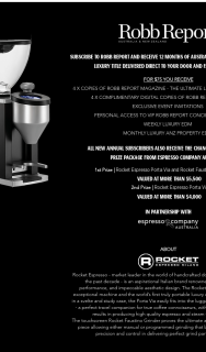 Rob Report Australia NZ – Subscribe to – Win a Luxury Prize Package From Espresso Company Australia (prize valued at $9,877)