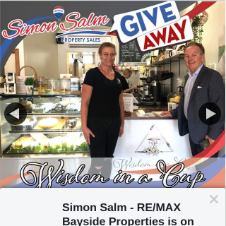 Simon Salm Remax Bayside Properties – Win a $30 Gift Voucher From Wisdom In a Cup (prize valued at $30)