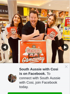 South Aussie With Cosi – Win a $200 Shopping Spree at Either Hallett Cove (prize valued at $40,000)