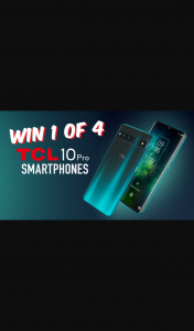 Today – Win 1/4 Tcl Pro Smartphones