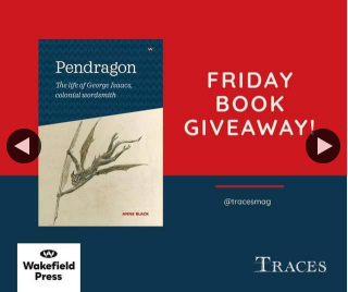 Traces magazine – Win a Copy of Pendragon The Life of George Issacs
