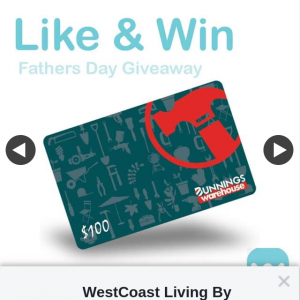 WestCoast Living By Glenn – Win a $100.00 Bunnings Voucher