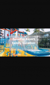 What's on 4 Kids – Paradise Resort GC – Win a Family Vacay at Australia's Favourite Family Resort (prize valued at $1,820)