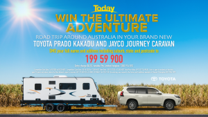 Nine Network – Today Show – Win the Ultimate Adventure valued at up to AUD$173,690 including a Jayco Journey Outback Caravan PLUS many more