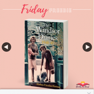 Books With Heart – Win 1 of 5 Copies of The Windsor Diaries By Alathea Fitzalan Howard